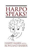 Harpo Speaks!