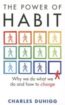 POWER OF HABIT,THE:WHY WE DO CHANGE(P)