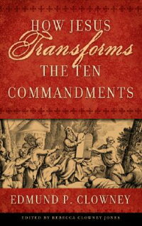 How_Jesus_Transforms_the_Ten_C