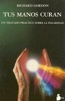Tus Manos Curan = Your Healing Hands