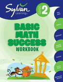 2nd Grade Basic Math Success Workbook: Activities, Exercises, and Tips to Help Catch Up, Keep Up, an