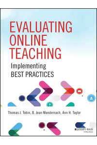 EvaluatingOnlineTeaching:ImplementingBestPractices[ThomasJ.Tobin]