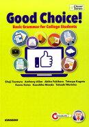 Good Choice! 新入社員ショウタと学ぶ大学基礎英語