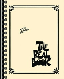 The Real Book - Volume I - Sixth Edition: C Edition REAL BK - VOLUME I - 6TH /E V0 (Real Books (Hal Leonard)) [ Hal Leonard Corp ]