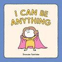 I CAN BE ANYTHING(H) [ SHINSUKE YOSHITAKE ]