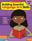 Building Essential Language Arts Skills: Grade 6