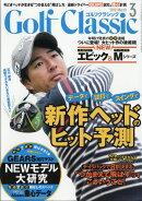 Golf Classic (ゴルフクラッシック) 2019年 03月号 [雑誌]