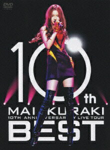 "10TH ANNIVERSARY MAI KURAKI LIVE TOUR ""BEST"" [ 倉木麻衣 ]"
