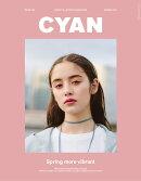 CYAN issue (シアンイシュー) 020 2019年 03月号 [雑誌]