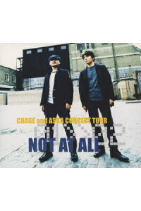 CHAGE_and_ASKA/CONCERT_TOUR_01>>02_NOT_AT_ALL〈2枚組〉