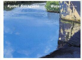Kyohei Sakaguchi Water [ 坂口恭平 ]