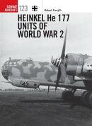 Heinkel He 177 Units of World War 2