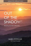 Out of the Shadows: Revealing the Path to Recovery