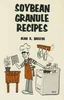 Soybean Granule Recipes