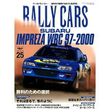 RALLY CARS(Vol.25) SUBARU IMPREZA WRC 97-2000 勝利の (SAN-EI MOOK)