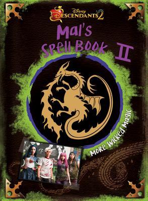 DESCENDANTS 2:MAL'S SPELL BOOK 2:MORE(H) [ DISNEY ]