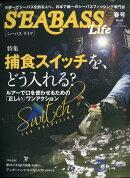 SEABASS Life(シーバスライフ) No.08 2021年 04月号 [雑誌]
