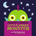 NIGHTY NIGHT,LITTLE GREEN MONSTER(H) [ ED EMBERLEY ]