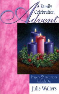 Advent:_A_Family_Celebration: