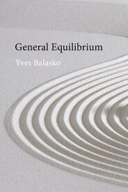 General Equilibrium GENERAL EQUILIBRIUM [ Yves Balasko ]