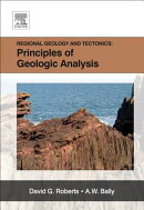 Regional Geology and Tectonics, Volume 1A: Principles of Geologic Analysis