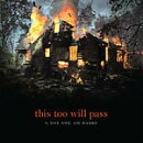【輸入盤】 This Too Will Pass (Digi)