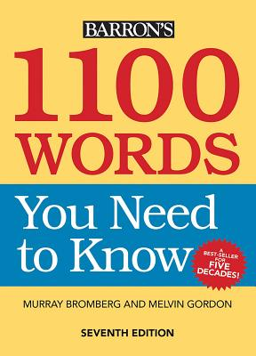 1100 Words You Need to Know 1100 WORDS YOU NEED TO KNOW RE [ Murray Bromberg ]