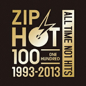 ZIP HOT 100 1993-2013 ALL TIME NO.1 HITS [ (V.A.) ]