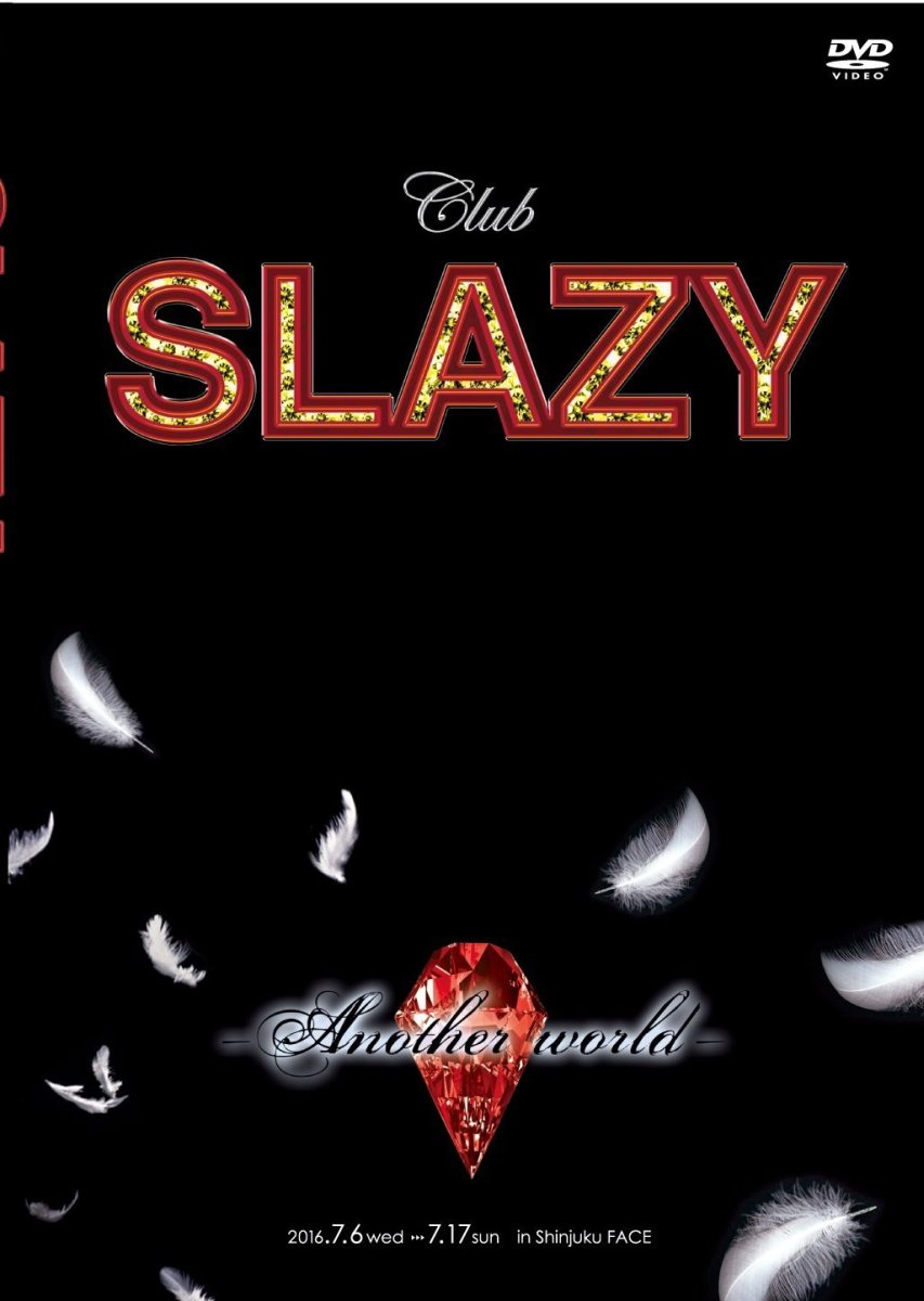 Club SLAZY -Another