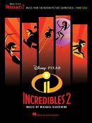 【輸入楽譜】ジャッキーノ, Michael: ディズニー/ピクサー映画「インクレディブル・ファミリー」 サウンドトラック…