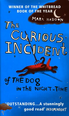CURIOUS INCIDENT OF THE DOG IN THE IN(A) [ MARK HADDON ]