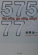 57577 go city,go city,city!