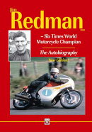 Jim Redman: Six Times World Motorcycle Champion - The Autobiography - New Edition