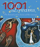 1001 Dreams: Illustrated Guide to Dreams and Their Meanings