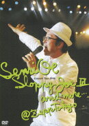 Senri Oe Concert Tour 2006 Sloppy Joe 3 and more… @Zepp Tokyo