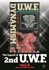 The Legend of 2nd U.W.F. vol.4 1989.1.10武道館&2.27徳島 [ (格闘技) ]