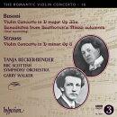 【輸入盤】R.シュトラウス:ヴァイオリン協奏曲、ブゾーニ:ヴァイオリン協奏曲、ベートーヴェン/ブゾーニ編:ベ…