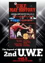 The Legend of 2nd U.W.F. vol.5 1989.4.14後楽園&5.4大阪球場 [ (格闘技) ]