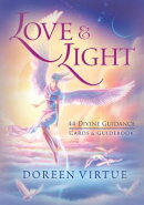 Love & Light: 44 Divine Guidance Cards and Guidebook
