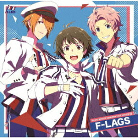 THE IDOLM@STER SideM NEW STAGE EPISODE 15 F-LAGS [ F-LAGS ]