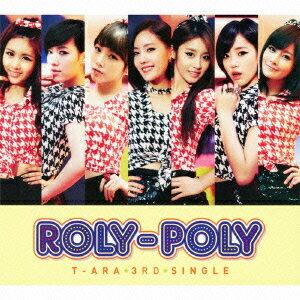Roly-Poly (Japanese Ver.)(初回盤B CD+DVD) [ T-ARA ]