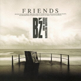 FRIENDS [ B'z ]