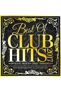 BESTOFCLUBHITS2017-OFFICIALMIXCD2DISC100SONGS-[DJLALA]