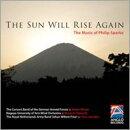 【輸入盤】The Sun Will Rise Again-philip Sparke Wind Works