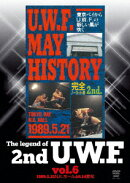 The Legend of 2nd U.W.F. vol.6 1989.5.21N.K.ホール&6.14愛知