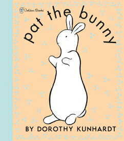 PAT THE BUNNY DELUXE EDITION(BB) [ DOROTHY KUNHARDT ]