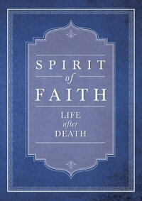 SpiritofFaith:LifeAfterDeath[BahaiPublishing]