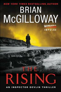 The Rising: An Inspector Devlin Thriller RISING (Inspector Devlin Thrillers) [ Brian McGilloway ]