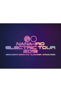 NANA-IROELECTRICTOUR2019(初回生産限定盤Blu-ray+PHOTOBOOOK)【Blu-ray】[ASIANKUNG-FUGENERATION,ELLEGARDEN,STRAIGHTENER]