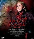 星組宝塚大劇場公演 ミュージカル 『THE SCARLET PIMPERNEL』【Blu-ray】 [ 紅ゆずる ]